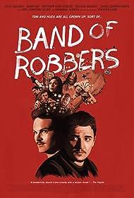 Kyle Gallner, Matthew Gray Gubler, Adam Nee, and Melissa Benoist in Band of Robbers (2015)