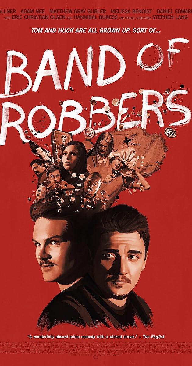 Band of Robbers (2015) - IMDb