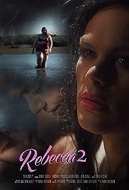 Rebecca 2 (2011) filme kostenlos