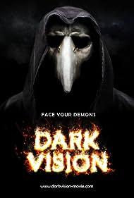 Dark Vision (2015) Poster - Movie Forum, Cast, Reviews