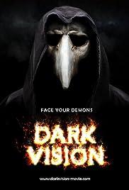 Dark Vision(2015) Poster - Movie Forum, Cast, Reviews
