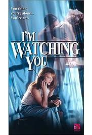 I'm Watching You (2004) film en francais gratuit