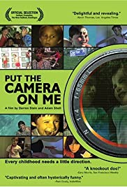 Put the Camera on Me Poster