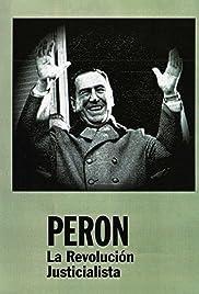 Perón: La revolución justicialista Poster