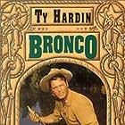Ty Hardin in Bronco (1958)