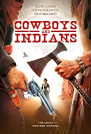 Cowboys & Indians (2011) Poster - Movie Forum, Cast, Reviews