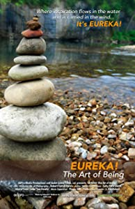 Watch free full new movies Eureka! The Art of Being [HDRip]