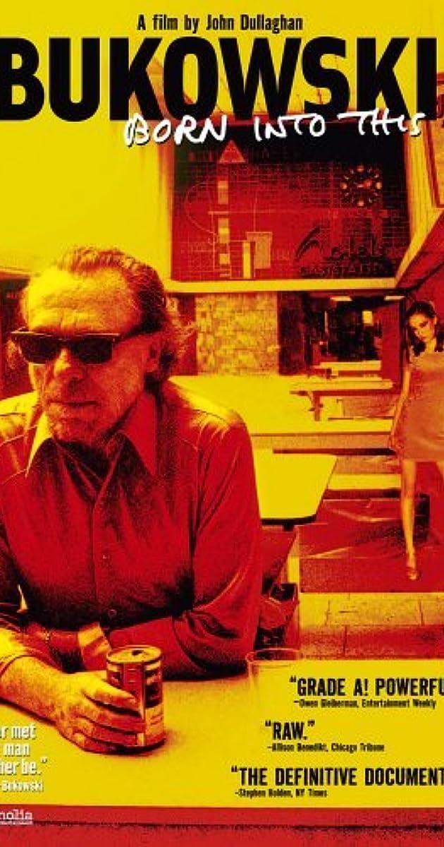 Bukowski Born Into This 2003 Imdb