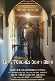 Some Torches Don't Burn Poster