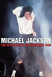 Michael Jackson Live in Bucharest: The Dangerous Tour Poster
