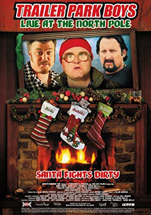 Where to stream Trailer Park Boys: Live at the North Pole