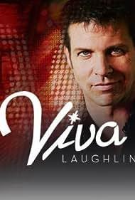 Viva Laughlin (2007)