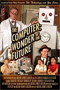 Best downloading movie websites The Computer: Wonder of the Future [FullHD]
