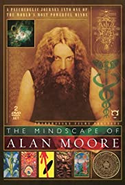 The Mindscape of Alan Moore(2005) Poster - Movie Forum, Cast, Reviews