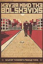 Never Mind the Bolsheviks