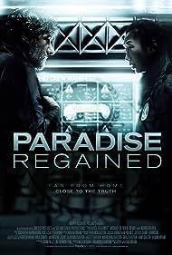 Paradise Regained (2009)