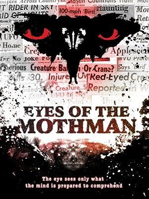 Documentary Eyes of the Mothman Movie