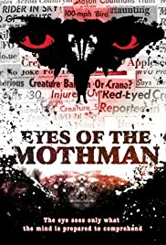 Eyes of the Mothman(2011) Poster - Movie Forum, Cast, Reviews
