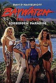 Baywatch: Forbidden Paradise(1995) Poster - Movie Forum, Cast, Reviews