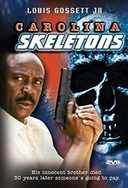 Carolina Skeletons(1991) Poster - Movie Forum, Cast, Reviews