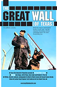 No cost movie downloads The Great Wall of Texas [Avi]
