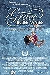 Grace Under Water (2014)