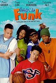 Fakin' Da Funk (1997) film en francais gratuit
