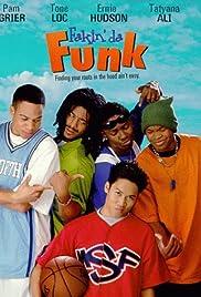 Fakin' Da Funk Poster