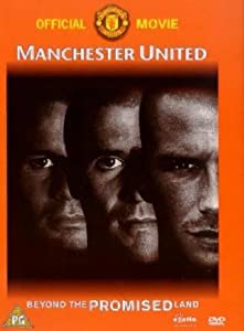 Watch dvd movie for free Manchester United: Beyond the Promised Land James Strong [mp4]
