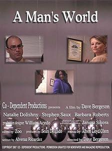 Herunterladbare Videofilme A Man\'s World (2007) by Dave Bergeson USA [480x272] [UltraHD]