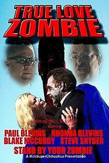 True Love Zombie (2012)