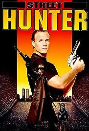 Street Hunter(1990) Poster - Movie Forum, Cast, Reviews