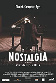 Nostalgia: The Music of Wim Statius Muller Poster