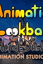 Animation Lookback: Walt Disney Animation Studios +