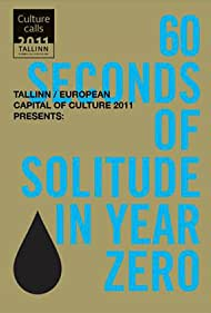 60 Seconds of Solitude in Year Zero (2011)