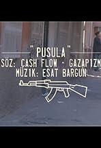 Gazapizm Feat. Cash Flow & Esat Bargun: Pusula