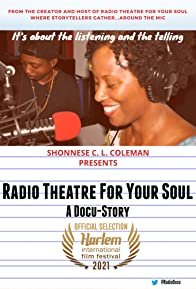Primary photo for Radio Theatre for Your Soul - A Docu-Story
