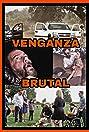 Venganza Brutal (2016) Poster