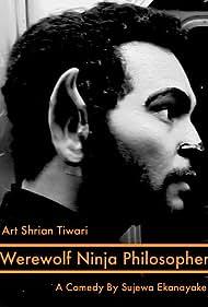 Art Shrian Tiwari in Werewolf Ninja Philosopher (2018)
