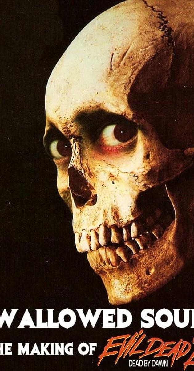 Swallowed Souls The Making Of Evil Dead Ii Video 2011 Imdb