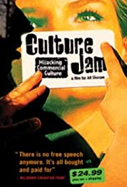 Culture Jam: Hijacking Commercial Culture Poster