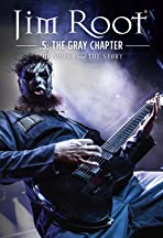 Jim Root: The Sound and the Story - .5: The Gray Chapter