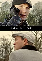 Take Him Out
