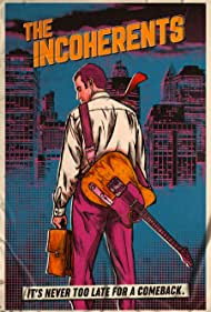The Incoherents (2019)