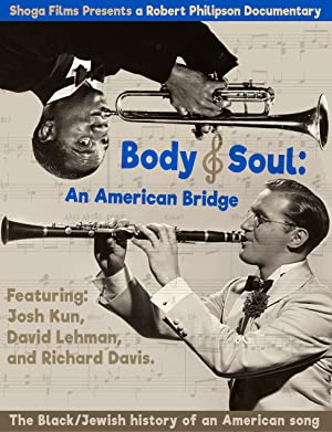 Body and Soul: An American Bridge