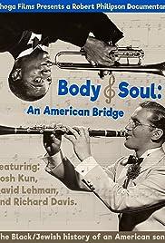 Body and Soul: An American Bridge Poster