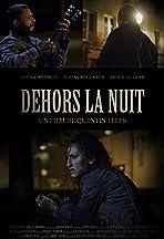 Dehors La Nuit