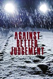 Against Better Judgement Poster
