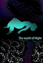 The World of the Night