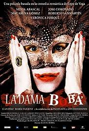 La dama boba Poster